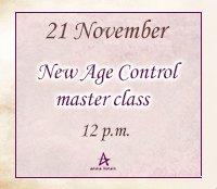 New Age Control master class