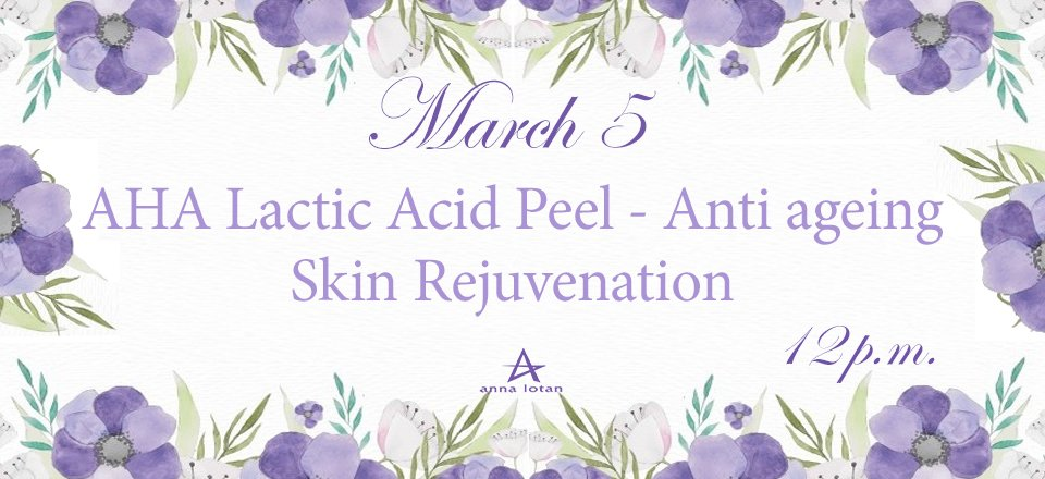 AHA Lactic Acid Peel – Anti ageing Skin Rejuvenation